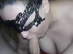 4 min - Bestial masked wifey giving a hot blowjob